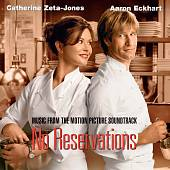 No Reservations [Music from the Motion Picture Soundtrack]
