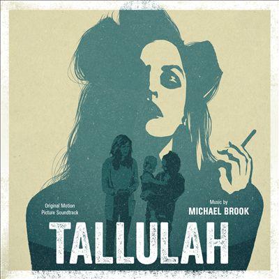 Tallulah [Original Motion Picture Soundtrack]