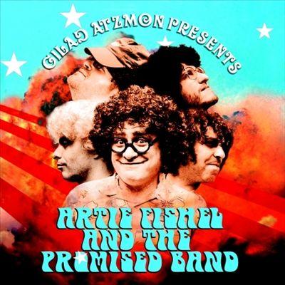 Gilad Atzmon Presents: Artie Fishel & The Promised Band