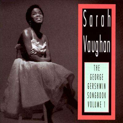 The George Gershwin Songbook, Vol. 1
