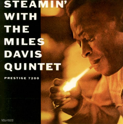 Steamin' with the Miles Davis Quintet