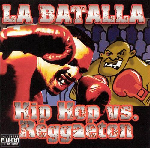 La Batalla: Hip Hop vs. Reggaeton