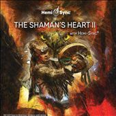 The Shaman's Heart II