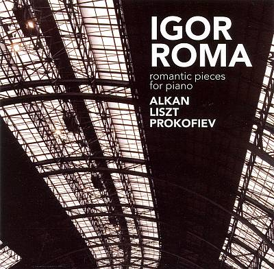 Romantic Pieces for Piano: Works by Alkan, Liszt, Prokofiev