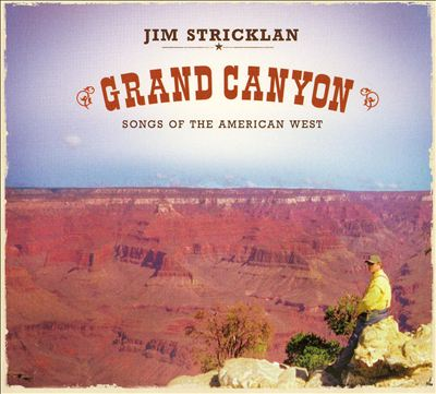 Grand Canyon: Songs of the American West