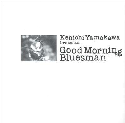 Good Morning Bluesman