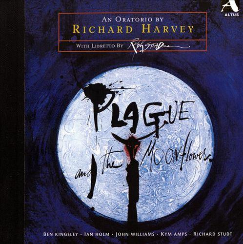 Richard Harvey: Plague and the Moonflower