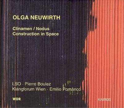 Olga Neuwirth: Clinamen/Nodus; Construction in Space