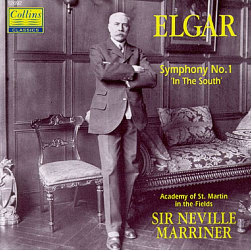 """Elgar: Symphony No. 1; """"In the South"""""""