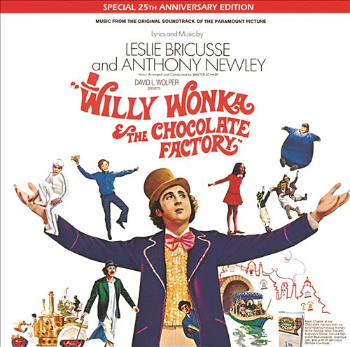 Willy Wonka & the Chocolate Factory [Original Soundtrack]