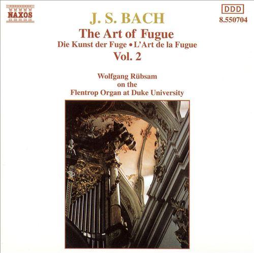 Bach: The Art of Fugue, Vol. 2