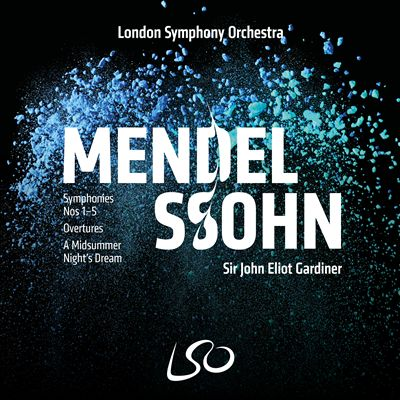 Mendelssohn: Symphonies Nos. 1-5; Overtures; A Midsummer Night's Dream