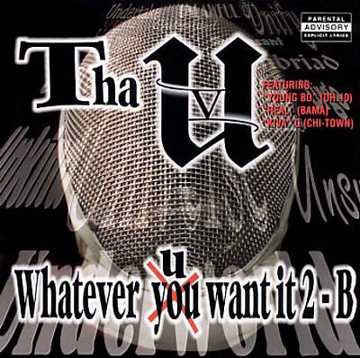 Whatever U Want It 2 B