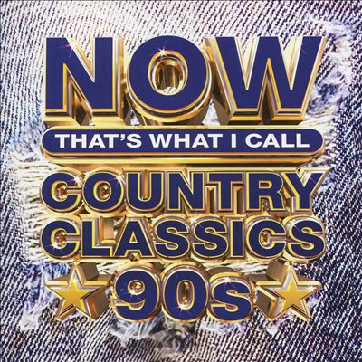 Now Country Classics 90's