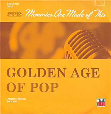 Golden Age of Pop: Memories Are Made of This
