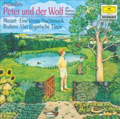 Prokofiev: Peter und der Wolf; Mozart: Eine kleine Nachtmusik; Brahms: Ungarische Tänze