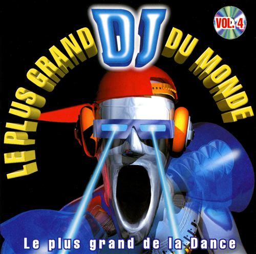 Le Plus Grand DJ du Monde, Vol. 4