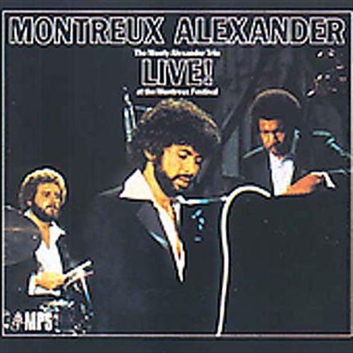 Live! Montreux Alexander