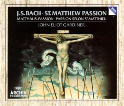 Bach: St. Matthew Passion [1988 Recording]