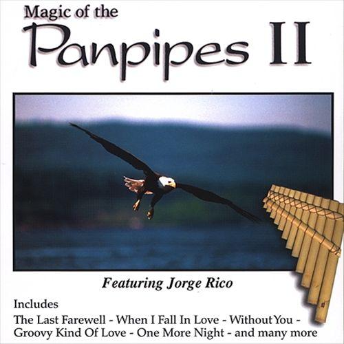 Magic of The Panpipes, Vol. 2