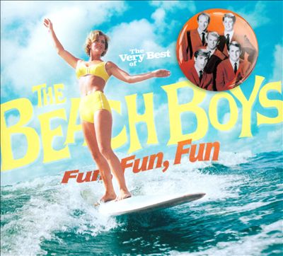 The Very Best of the Beach Boys: Fun, Fun, Fun