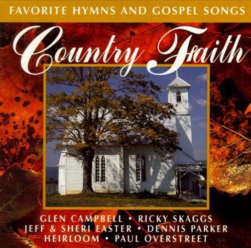 Country Faith: Favorite Hymns & Gospel Songs