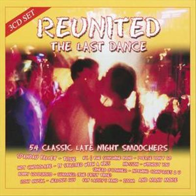 Reunited: The Last Dance