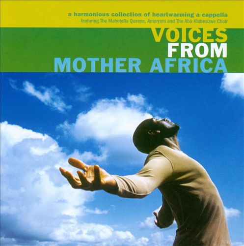 Voices from Mother Africa