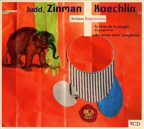 Charles Koechlin: Le Livre de la Jungle; The Seven Stars' Symphony