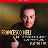 Britten: Michelangelo Sonnets; Liszt: Petrarch Sonnets