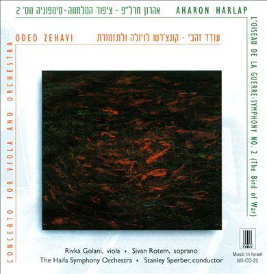 Aharon Harlap: L'Oiseau de la Guerre; Oded Zehavi: Viola Concerto