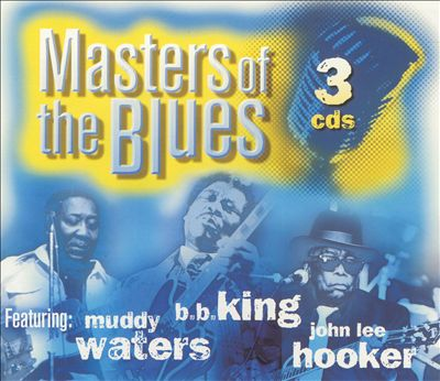 Masters of the Blues [Legacy Box]