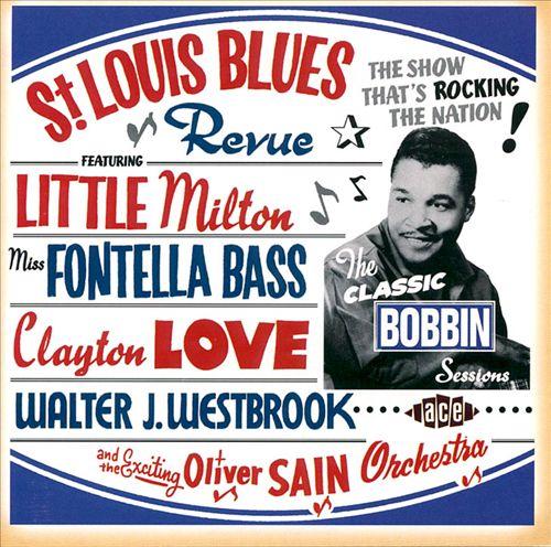 St. Louis Blues Revue: The Classic Bobbin Sessions