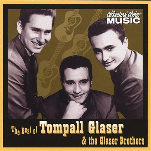 The Best of Tompall Glaser & the Glaser Brothers