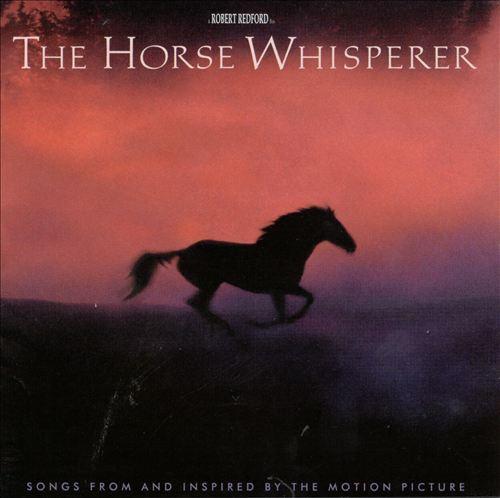 The Horse Whisperer [Original Soundtrack]