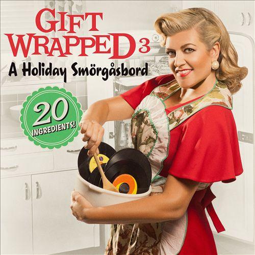 Gift Wrapped, Vol. 3: A Holiday Smörgåsbord