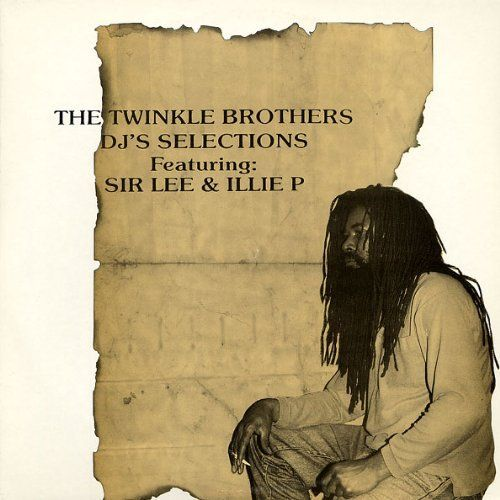 Twinkle Brother's DJ Selections
