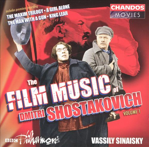 The Film Music of Dmitri Shostakovich, Vol. 1