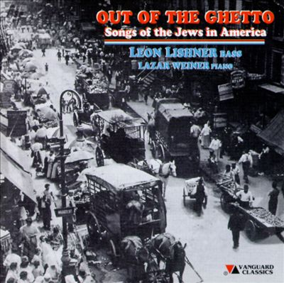 Out of the Ghetto: Songs of the Jews in America