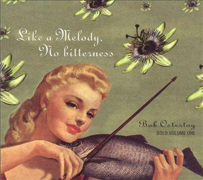 Like a Melody, No Bitterness: Solo, Vol. 1