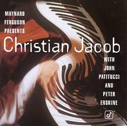 Maynard Ferguson Presents Christian Jacob