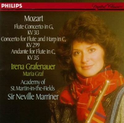 Mozart: Flute Concerto, KV313; Flute & Harp Concerto, KV299; Andante for Flute, KV315