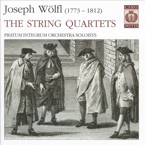Joseph Wölfl: The String Quartets