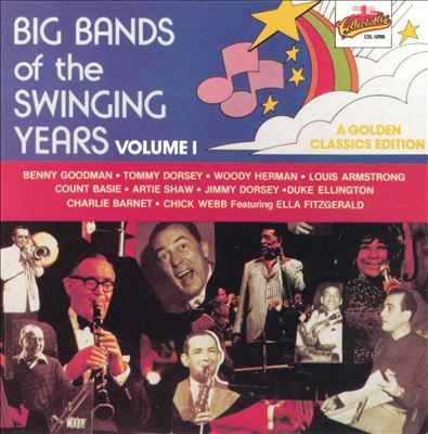 Big Bands of the Swinging Year, Vol. 1