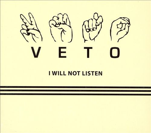 I Will Not Listen
