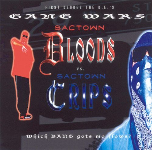 Gang War: Sactown Bloods vs. Sactown Crips