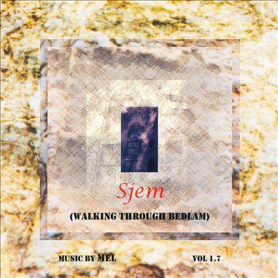 Sjem (Walking Through Bedlam) Vol. 1-7