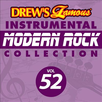 Drew's Famous Instrumental Modern Rock Collection, Vol. 52
