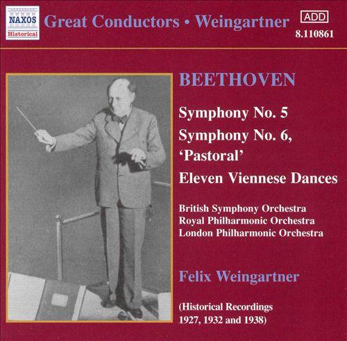 Beethoven: Symphony No. 5; Symphony No. 6; Eleven Viennese Dances