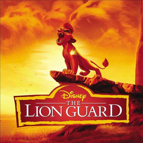The Lion Guard [Original Soundtrack]